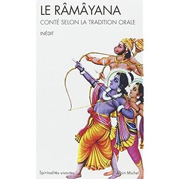 Le Râmâyana : Conté selon la tradition orale
