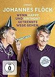 Johannes Flöck ´Wenn Happy Und Birthday Getrennte Wege Gehen´