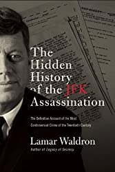 By Lamar Waldron The Hidden History of the JFK Assassination (Reprint) [Paperback]