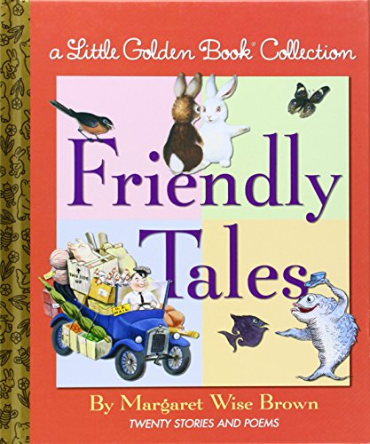 Little Golden Book Collection: Friendly Tales por Margaret Wise Brown