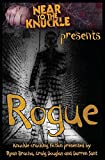 Rogue: A Near To The Knuckle Anthology