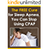 The FREE Cure for Sleep Apnea: You Can Stop Using CPAP