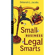 Small Business Legal Smarts (Bloomberg Small Business)