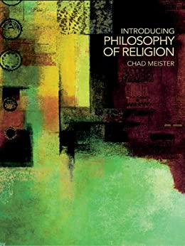 Introducing Philosophy of Religion by [Meister, Chad]