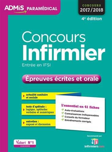 Concours Infirmier - preuves crites et orale - L'essentiel en 40 fiches - Concours 2017-2018
