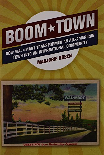 boom-town-how-wal-mart-transformed-an-all-american-town-into-an-international-community-by-marjorie-