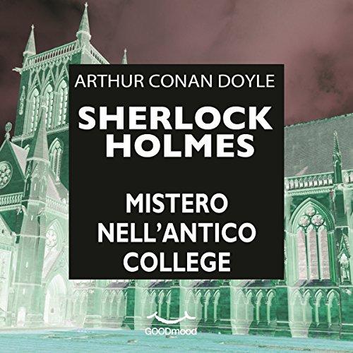 Mistero nell'antico College (Sherlock Holmes)  Audiolibri