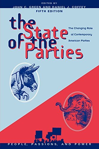 The State of the Parties: The Changing Role of Contemporary American Parties (People, Passions, and Power: Social Movements, Interest Organizations, and the P) by John C. Green (2006-07-13)