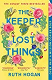 The Keeper of Lost Things: winner of the Richard & Judy Readers' Award and Sunday Tim...