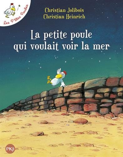 La petite poule qui voulait voir la mer par Christian JOLIBOIS