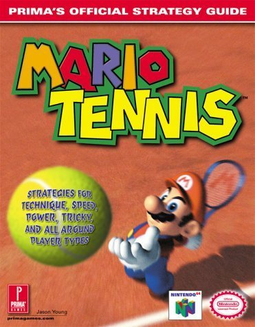 Mario Tennis: Prima's Official Strategy Guide by Jason Young (2000-08-21) par Jason Young