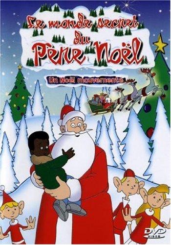 Le monde secret du Père Noël, vol. 5 : un noel mouvemente