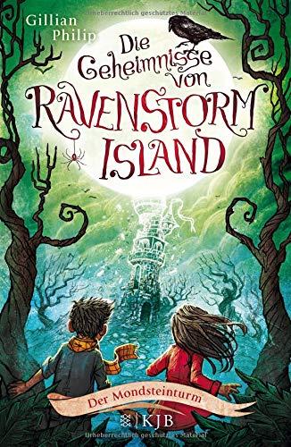 Die Geheimnisse von Ravenstorm Island - Der Mondsteinturm