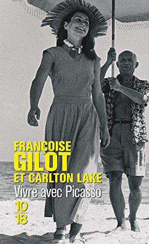 Vivre avec Picasso par Françoise GILOT