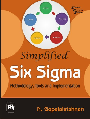 Simplified Six Sigma: Methodology, Tools and Implementation
