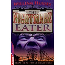 [(The Nightmare Eater)] [ By (author) William Hussey ] [September, 2013]