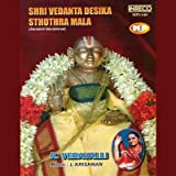 Shri Vedanta Desika Sthothra Mala