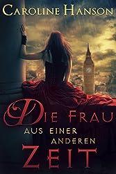 Die Frau aus einer anderen Zeit (Helen Foster) (German Edition)