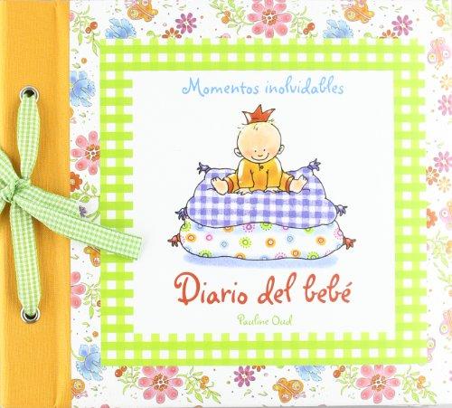 Descargar Libro Diario del Bebé (Momentos Inolvidables) de Pauline Oud