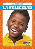 La Felicidad (Happy) (Las emociones / Emotions)