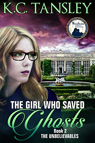 The Girl Who Saved Ghosts (The Unbelievables Book 2) (English Edition) por K.C. Tansley
