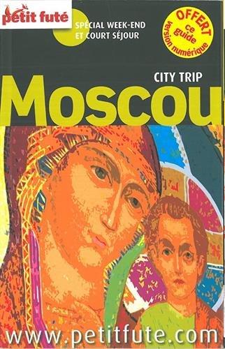 Guide Moscou 2015 City trip Petit Futé
