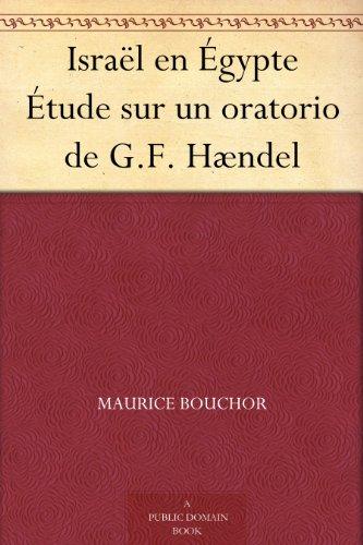 Couverture du livre Israël en Égypte Étude sur un oratorio de G.F. Hændel