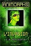 Animorphs, 1:L'Invasion