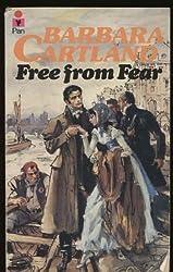 Free from Fear by Barbara Cartland (1980-04-01)
