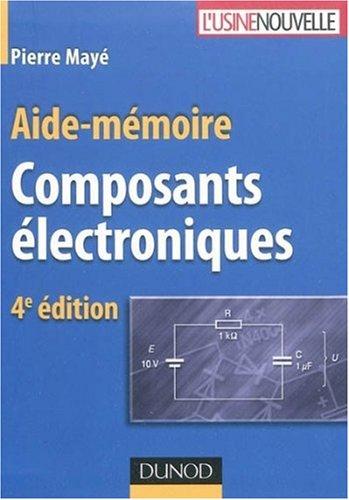 Composants électroniques par Pierre Mayé