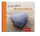 Das kleine Mutmachbuch (Happy Minis)