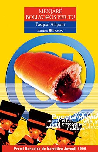 Menjaré bollyc@os per tu (Espurna) por Pasqual Alapont Ramon