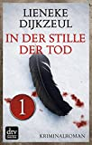 In der Stille der Tod - Teil 1: Kriminalroman Aus dem Niederländischen von Christiane Burkhardt (Paul Vegter) bei Amazon kaufen