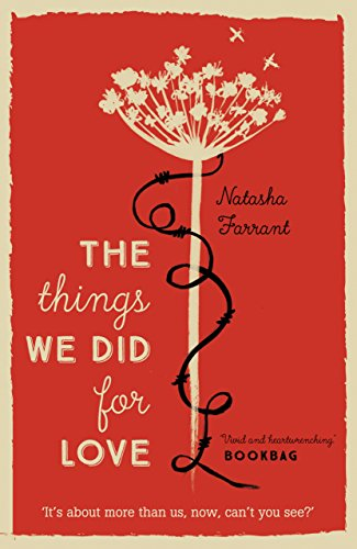 The things we did for love