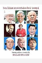 Berlino specchio dei tempi: I protagonisti della politica internazionale Taschenbuch