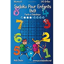 Sudoku Classique Pour Enfants 9x9 - Facile à Diabolique - Volume 8-145 Grilles