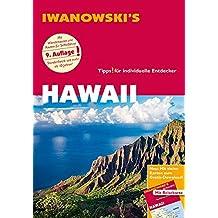 Hawaii - Reiseführer von Iwanowski: Individualreiseführer mit Extra-Reisekarte und Karten-Download (Reisehandbuch)