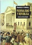 Federalismo y República (Ensayo)