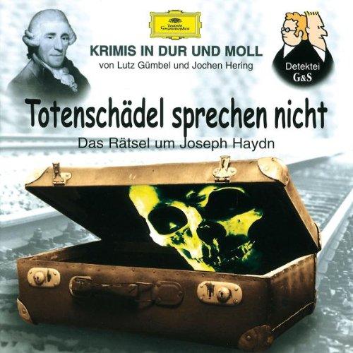 Krimis-Totenschdel Sprechen Nicht (Haydn)