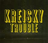 Kreisky: Trouble (Audio CD)