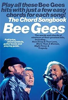 Bee Gees: Chord Songbook [Lyrics & Chords] par [Gees, Bee]
