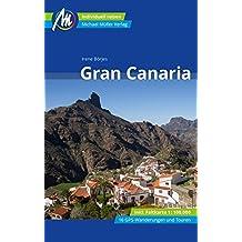 Gran Canaria Reiseführer Michael Müller Verlag: Individuell reisen mit vielen praktischen Tipps