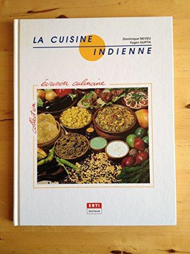 La Cuisine indienne par Dominique Neveu