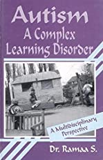 Autism: A Complex Learning Disorder - A Multidisciplinary Perspective