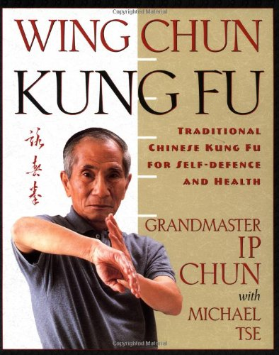 Wing Chun Kung Fu por Ip Chun