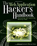 The Web Application Hacker′s Handbook: Discovering and Exploiting Security Flaws