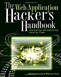 The Web Application Hacker?s Handbook: Discovering and Exploiting Security Flaws