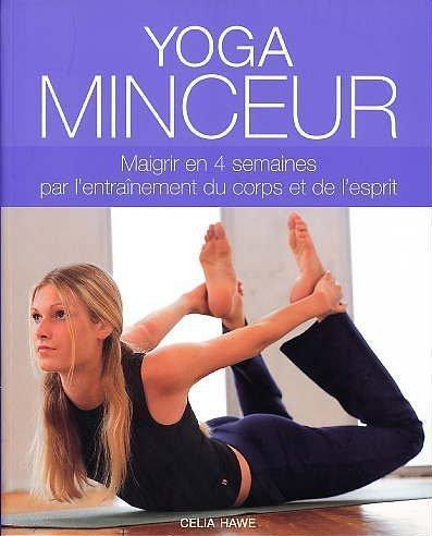 Yoga minceur de Celia HAWE (2013) Broché