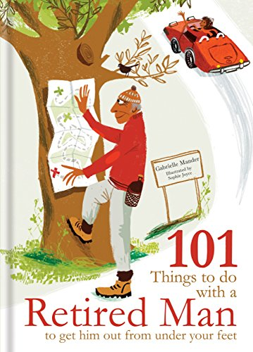 101 Things to Do With a Retired Man Cover Image