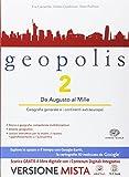Geopolis - Volume 2 + Atlante Il mondo sostenibile. Con Me book e Contenuti Digitali Integrativi online
